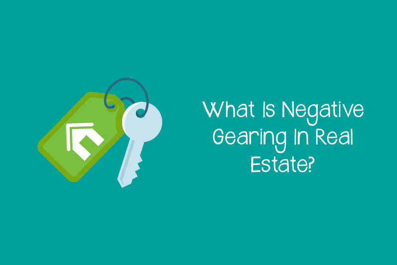 What-Is-Negative-Gearing-In-Real-Estate?
