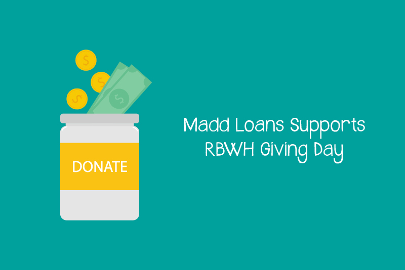 Madd-Loans-Supports-RBWH-Giving-Day.jpg